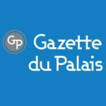 laGazetteDuPalais